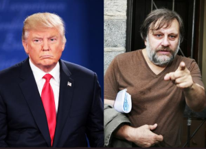Trump and Zizek