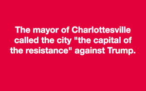 The mayor of Charlottesville... meme
