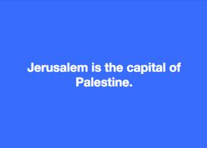 Jerusalem is the capital of Palestine meme