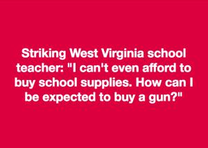 W. V. teacher strike meme Mar 2 2018