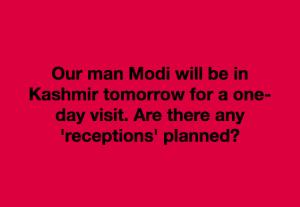 Modi in Kashmir meme May 18 2018