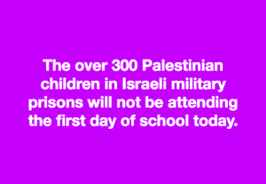 Palestinian kids in jail meme Aug 30 2018